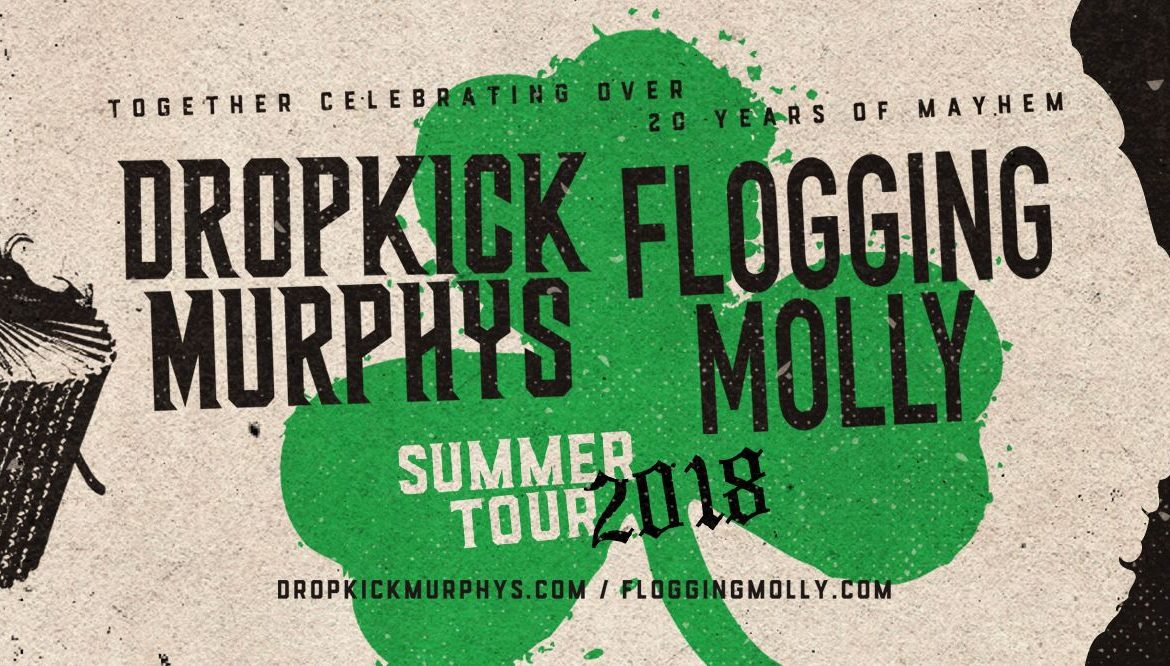 Flogging Molly & Dropkick Murphys June 1st, 2018 – Jacob's Pavilion